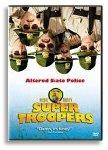 Super Troopers (2002)